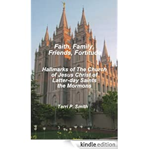 Faith, Family, Friends, Fortitude: Hallmarks of The Church of Jesus