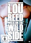Lou Reed: Walk on the Wild Side