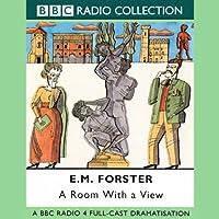 Room with a View (Dramatised) Radio/TV von E. M. Forster Gesprochen von: Cathy Sara, Shiela Hancock