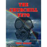 The Churchill Vetoby Tony Bailey