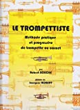 echange, troc Jacques Robert, Robert Bouché - Le Trompettiste - Methode pratique