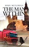 The Man Within (1907294015) by Mitchell, Mike