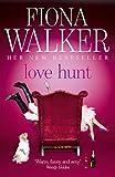 Fiona Walker Love Hunt