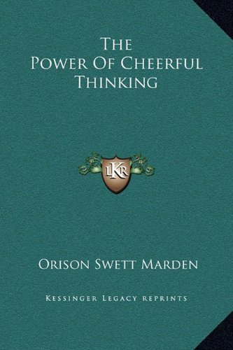 The Power of Cheerful Thinking