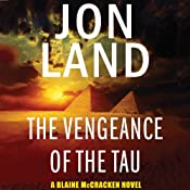 The Vengeance of the Tau: A Blaine McCracken Novel | Jon Land