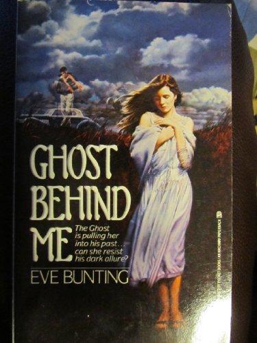 The Ghost Behind Me