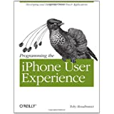 Programming the iPhone User Experienceby Toby  Boudreaux
