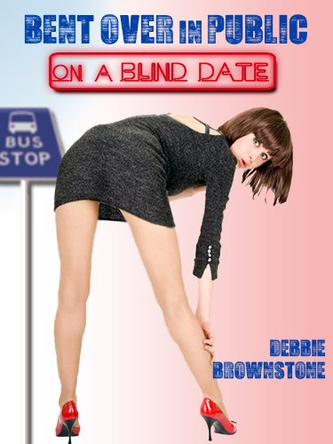 BENT OVER IN PUBLIC ON A BLIND DATE (A Reluctant Public Sex erotica story) (Blind Date Sex Encounters)