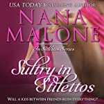 Sultry In Stilettos, Volume 2 | Nana Malone