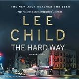 The Hard Way: Jack Reacher 10 (Unabridged)