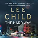 The Hard Way: Jack Reacher 10 Audiobook by Lee Child Narrated by Jeff Harding