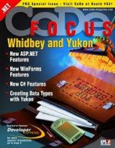 CODE Focus Magazine - 2003 - Vol. 1 - Issue 3 - Whidbey and Yukon PDC Special