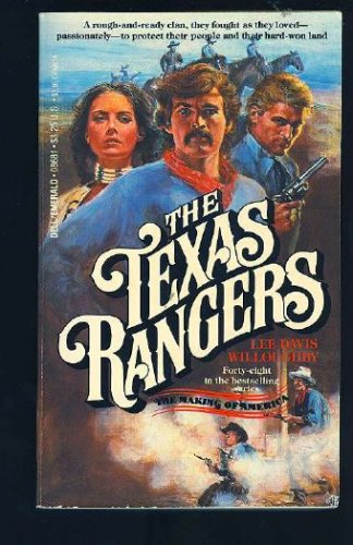 The Texas Rangers (Making of America), Lee D. Willoughby