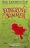 Ben Aaronovitch Foxglove Summer (Rivers of London 5)