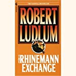 The Rhinemann Exchange | Robert Ludlum