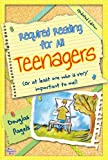 Required Reading for All Teenagers (Updated Edition)