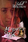 Mozart's Wife (Books We Love Historical Romance)
