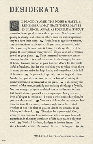 The Desiderata Poem by Max Ehrmann. 11 X 17 Poster on Archival Parchment Paper.