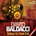 Deliver Us From Evil: Shaw, Book 2 Audiobook by David Baldacci Narrated by Ron McLarty