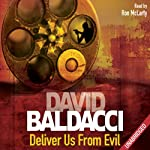 Deliver Us From Evil: Shaw, Book 2 (       UNABRIDGED) by David Baldacci Narrated by Ron McLarty