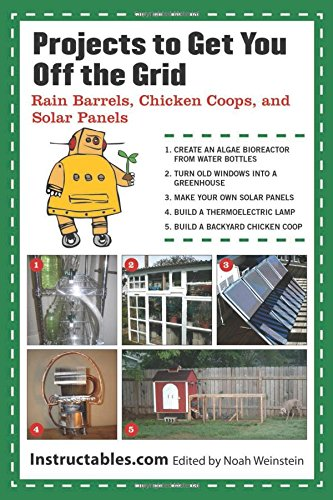 Projects-to-Get-You-Off-the-Grid-Rain-Barrels-Chicken-Coops-and-Solar-Panels