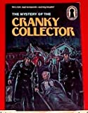 MYSTERY OF THE CRANKY COLLECTO
