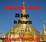 Burmese Daze: Myanmar in 28 Photos -...
