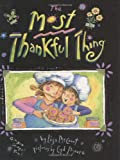 The Most Thankful Thing (0439650836) by McCourt, Lisa