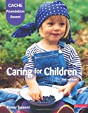 Cache Level 1 Foundation Award in Caring for Children, Student Book
