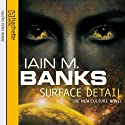 Surface Detail Audiobook by Iain M. Banks Narrated by Peter Kenny