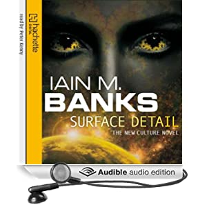 Surface Detail: Culture Series, Book 9 (Unabridged)
