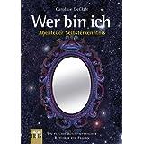 """Wer bin ich - Abenteuer Selbsterkenntnis: Ein psychologisch-mystischer Ratgeber f�r Frauenvon """"Caroline DeClair"""""""