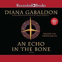 An Echo in the Bone: A Novel Hörbuch von Diana Gabaldon Gesprochen von: Davina Porter
