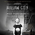 Hollow City: The Second Novel of Miss Peregrine's Peculiar Children Hörbuch von Ransom Riggs Gesprochen von: Kirby Heyborne