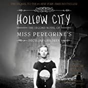 Hollow City: The Second Novel of Miss Peregrine's Peculiar Children | [Ransom Riggs]