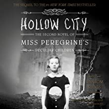 Hollow City: The Second Novel of Miss Peregrine's Peculiar Children (       UNABRIDGED) by Ransom Riggs Narrated by Kirby Heyborne