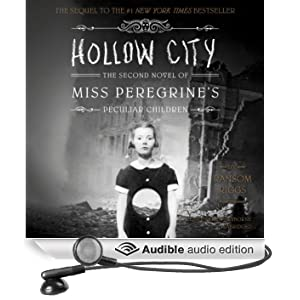 Hollow City: The Second Novel of Miss Peregrine's Peculiar Children (Unabridged)