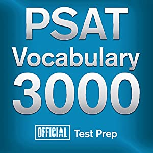 Official PSAT Vocabulary 3000: Become a True Master of PSAT Vocabulary...Quickly and Effectively! Audiobook