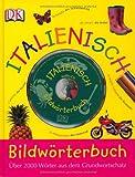 Bildwörterbuch Italienisch mit Audio CD