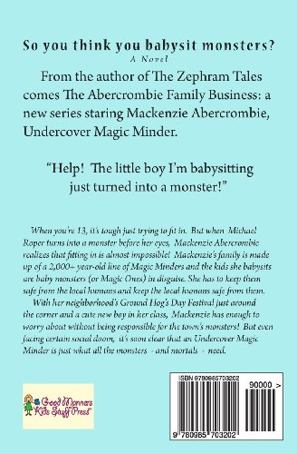 So you think you babysit monsters?: The Abercrombie Family Business: Totally True, Tir Griffin Story #1: Volume 1
