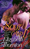 The Scot and I (Berkley Sensation Historical Romance)