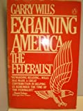 Explaining America (0140061088) by Wills, Garry