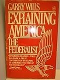 Explaining America (0140061088) by Wills, Garry