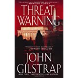 Threat Warning (A Jonathan Grave Thriller) ~ John Gilstrap