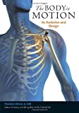 img - for The Body in Motion: Its Evolution and Design book / textbook / text book