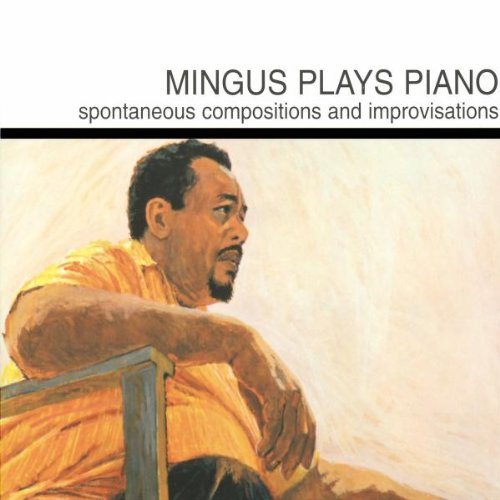 Charles Mingus – Mingus Plays Piano (1963/1997) [Official Digital Download 24bit/96kHz]