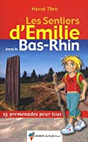EMILIE DANS LE BAS-RHIN