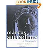 Marcus Aurelius: A Biography (Roman Imperial Biographies)