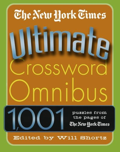 The New York Times Ultimate Crossword Omnibus: 1,001 Puzzles From The New York Times front-1070184