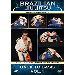 Brazilian Jiu-Jitsu: Back to Basics Vol. 1